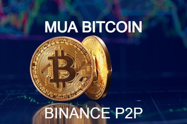 Hướng dẫn mua Bitcoin trên Binance đơn giản 1